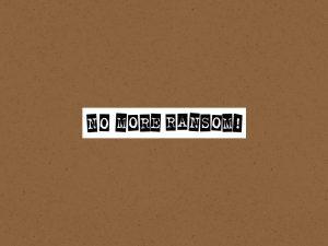 no more ransom seguranca virus