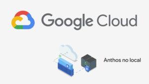 anthos local google cloud